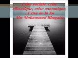 Crise sociale, crise climatique, crise économique, ...Crise de la foi {Cheikh Mohammad BAGHATTE}
