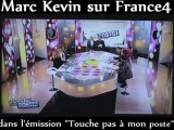 TOUCHE PAS A MON POSTE FRANCE4 - CYRIL HANOUNA - MARC KEVIN SOSIE DE CLAUDE FRANCOIS