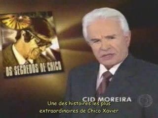 """Chico Xavier """"fantástico"""" VOSTFR"""