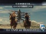 Cowboys & Envahisseurs - Nouveau spot