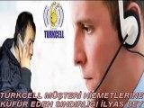 Turkcell Müşteri Hizmetleri Küfür eden Sındırgılı İLYAS BEY ( +18 Küfürlü )