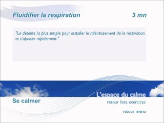 Fluidifier la respiration - 3 mn