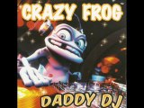 Crazy Frog - Daddy Dj (Crazy Frog Video Mix)