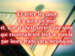 Entre le Paradis et l'Enfer SURAT Al-A'raf recité par Muhammed Al Assimi