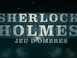 Sherlock Holmes 2 Jeu d'ombres Bande Annonce