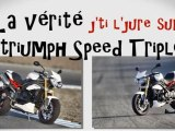 La vérite sur la Triumph Speed Triple R ( vidéo officielle Moto Journal )