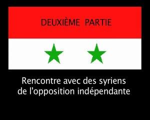 Rencontre avec deux syriens de l'opposition indépendante (2)