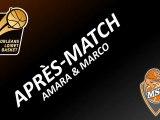 Après-Match - 17ème Journée - Orléans/Le Mans - Amara & Marco