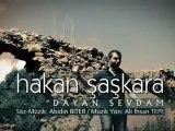 Hakan ŞAŞKARA - Dayan sevdam - Yönetmen: Mehmet Ali NALBANT