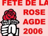 AGDE - 2006 - FETE DE LA ROSE DU PARTI SOCIALISTE D'AGDE