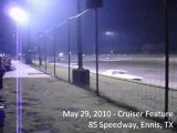 May 29, 2010 Cruiser feature at 85 Speedway