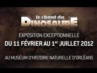 Le chant du dinosaure - exposition à Orléans