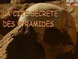 Retour aux pyramides - La Cité Secrète Des Pyramides