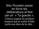 Max Roustan député maire UMP d'Alès insulte Benjamin Mathéaud conseiller municipal d'Alès PS
