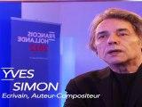 Yves Simon, écrivain, auteur, compositeur, soutient François Hollande