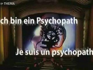 Je suis un psychopathe - PART 1/2 - Documentaire - Arte
