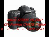 Nikon D7000 16.2MP DX-Format CMOS Digital SLR with 3.0-Inch LCD Review | Nikon D7000 16.2MP CMOS Digital Sale