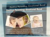 Positive Parenting: Emotional Bond