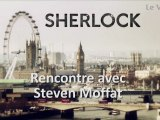 Entretien (non pas avec un vampire) avec Steven Moffat