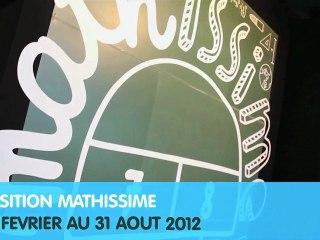 Découvrez l'exposition Mathissime - Bande annonce 1 min