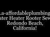 Redondo Plumbers, (310) 341-6703 Plumbers Redondo Beach CA. Plumbers Redondo