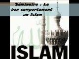 4. Le bon comportement en islam  Le Comportement envers la sunna du Messager par Youssef Abou Anas