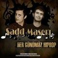 Sadd&Maşeri-Her Günümüz Hiphop
