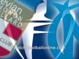 watch the Evian Thonon Gaillard vs OM football live match 6th March 2012