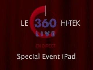 LE 360 HI•TEK LIVE iPad 3 / Nouvel iPad Special Event - Keynote (Replay)