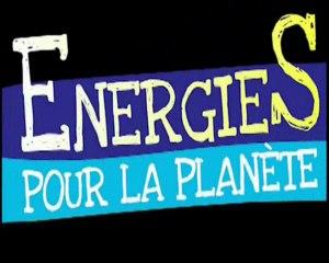 Energies pour la planète -partie 1-