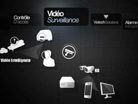 Viatech Solutions - Vidéo Surveillance | Contrôle d'accès | Systèmes d'alarmes