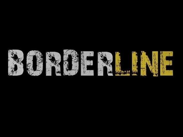 Borderline - Episode 2 : Crawling in the dark (-12 ans)