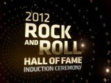 The Rock and Roll Hall of Fame: 2012 Induction Ceremony: Tease #1