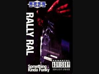 """RALLY RAL """"SOMETHING KINDA FUNKY"""" (1994)"""