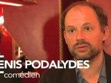 Denis Podalydès, comédien, soutient François Hollande