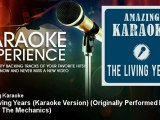 Amazing Karaoke - The Living Years (Karaoke Version) - Originally Performed By Mike & The Mechanics