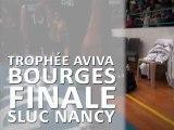 Résumé Trophée Aviva de Bourges : la finale contre le Sluc Nancy