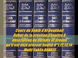 93. Cours du Sahih d'Al Boukhari Début de la création,Chapitre 8 déscription du paradis et preuve qu'il est déjà présent hadith N°11,12,13,14 Mufti YahYa RAVATE