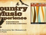 The Carter Family - Room In Heaven for Me - Remastered - Country Music Experience