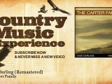 The Carter Family - Dixie Darling - Remastered - Country Music Experience