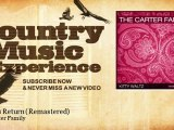 The Carter Family - Lover's Return - Remastered - Country Music Experience
