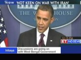 US President - Barack Obama says US not keen on war with Iran