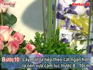 Hướng dẫn cắm hoa hồng - amthuc.tv - tapchiamthuc.vn
