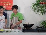 Chạo đồng quê (Vào bếp cùng Sao - Số 20) - tapchiamthuc.vn - amthuc.tv