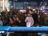 1,000 march in Tel Aviv against war with Iran