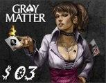 [Walkthrough] Gray Matter  FR Chapitre 1 (fin) HD