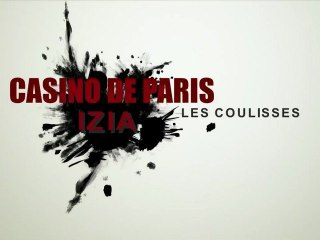 Les coulisses du Casino de Paris - n°7 - IZIA