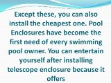 Think twice before installing swimming pool enclosures