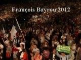 François Bayrou 2012 - Un humaniste de toutes ses forces (Clip de Campagne non officiel)