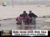 Dere yatağı değil okul yolu - 09 nisan 2012